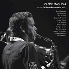 Paul Van Kemenade – Close Enough (2010)