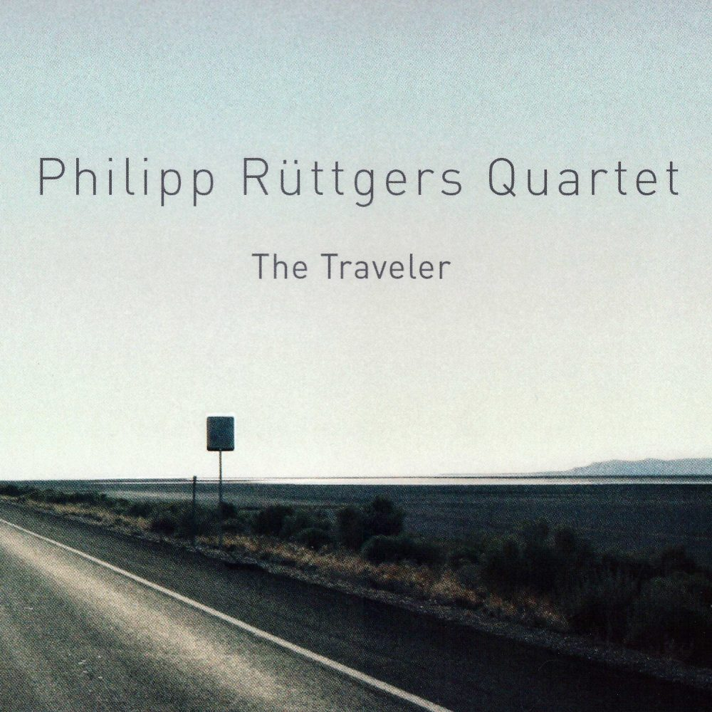 Philipp Rüttgers Quartet – The Traveler (2011)