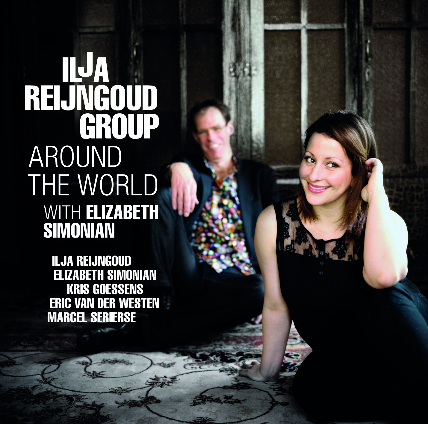 Ilja Reijngoud Group – Around The World (with Elizabeth Simonian) (2012)
