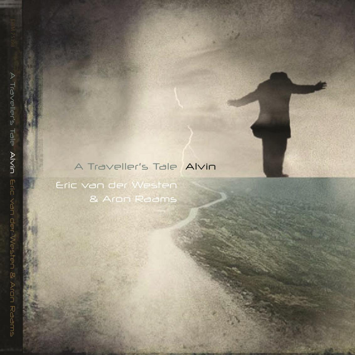 Eric Van Der Westen - A Travellers Tale Alvin