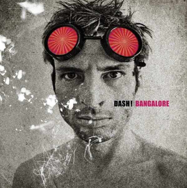 Dash – Bangalore