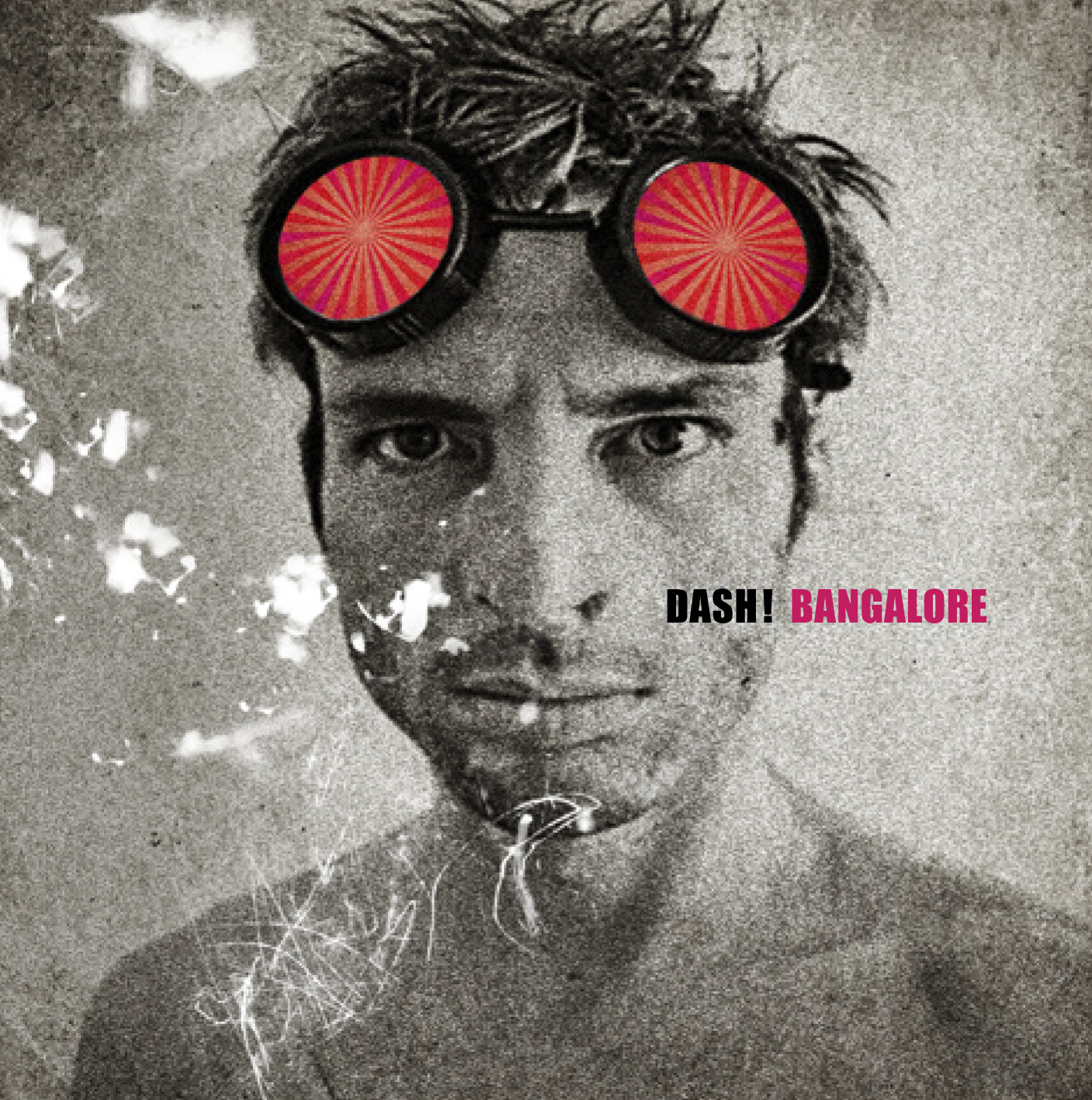 Dash! – Bangalore (2009)