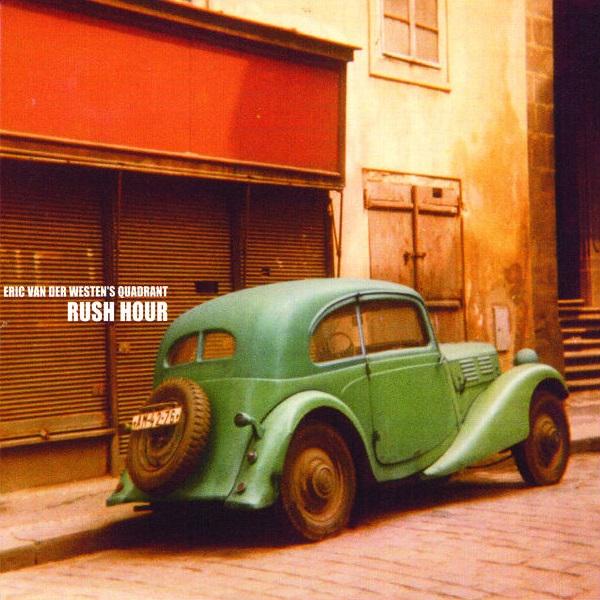 Eric Van Der Westen's Quadrant – Rush Hour (2001)
