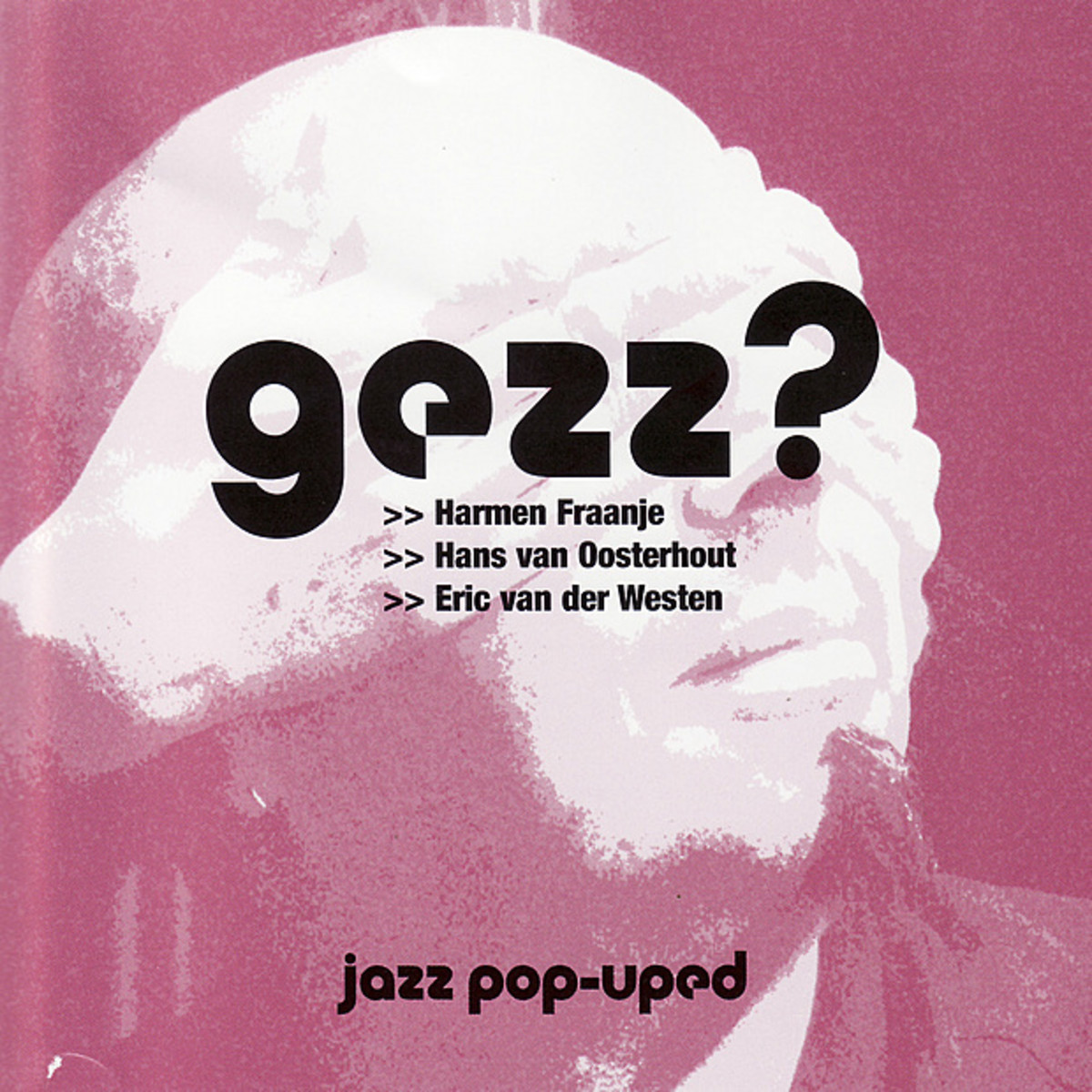 Gezz? – Jazz Pop-Uped [Super Audio CD] (2004)