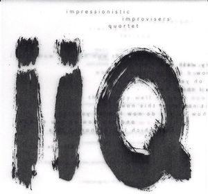 Impressionistic Improvisers Quartet – IIQ (1996)