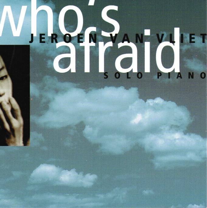 Jeroen Van Vliet – Who's Afraid (1995)