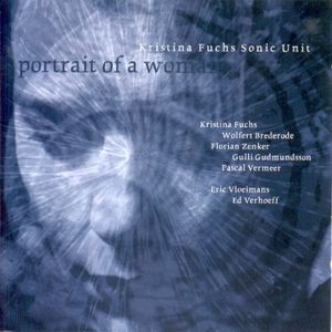 Kristina Fuchs Sonic Unit – Portrait Of A Woman (1999)