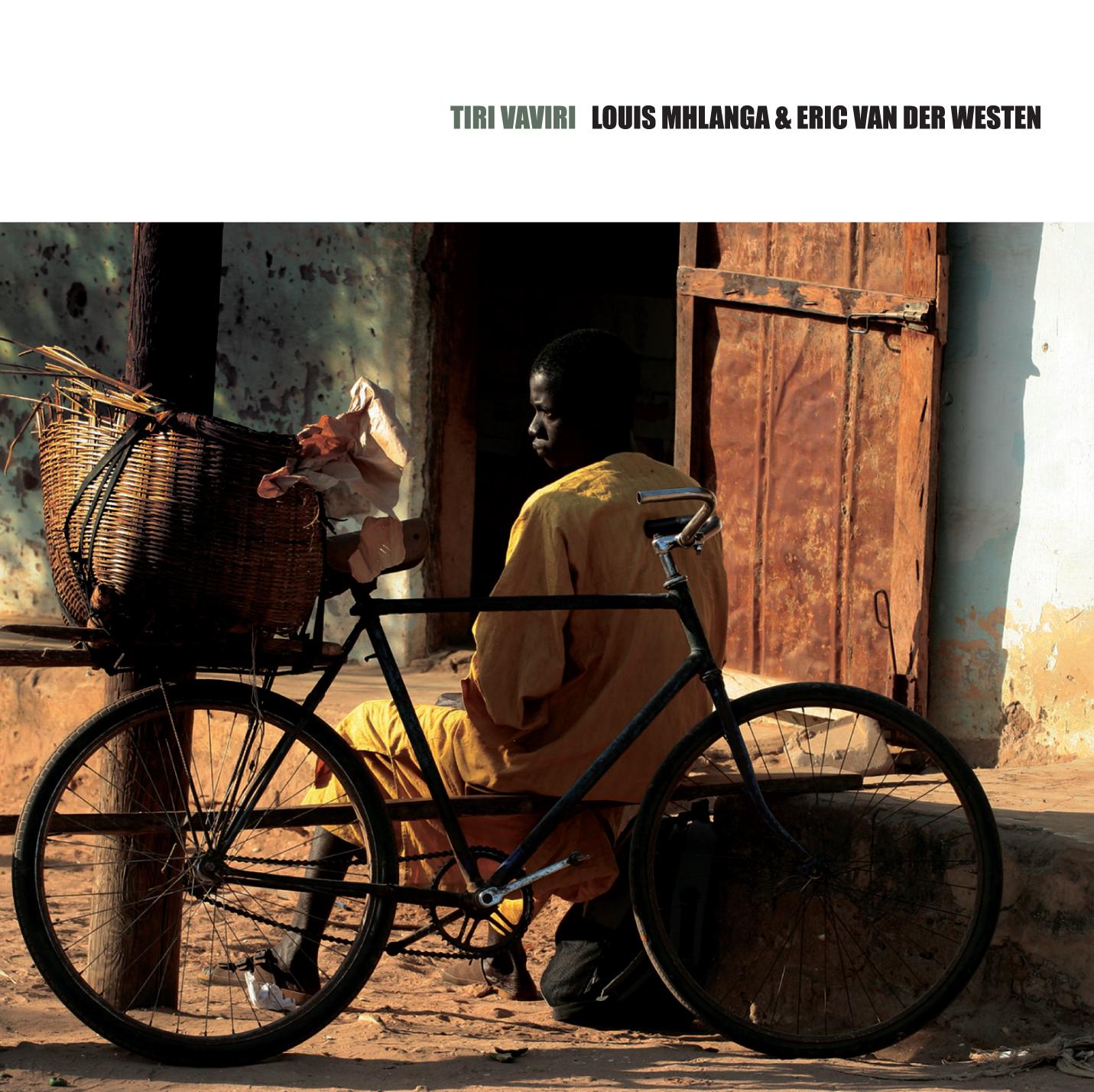 Louis Mhlanga & Eric Van Der Westen – Tiri Vaviri (2008)