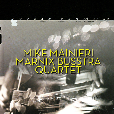 Marnix Busstra Trio Featuring Mike Mainieri – Twelve Pieces