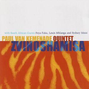 Paul Van Kemenade Quintet – Zvinoshamisa (1999)