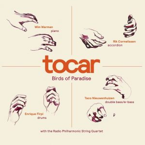 Tocar – Birds Of Paradise (2015)