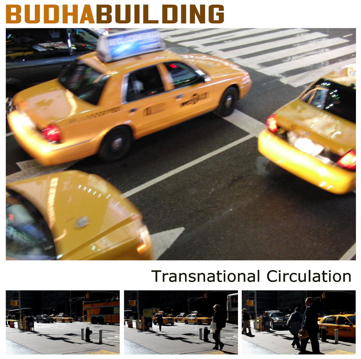 Budha Building – Transnational Circulation (2011)