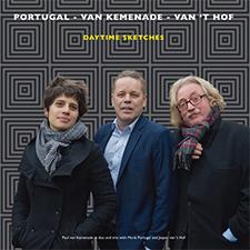 Portugal, Van Kemenade, Van 't Hof – Daytime Sketches (2017)